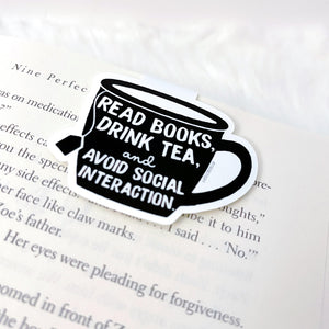 Books, Tea, and Avoid Social Interaction Magnetic Bookmark