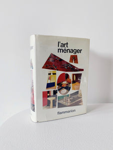 L'ART MÉNAGER, FLAMMARION, 1963