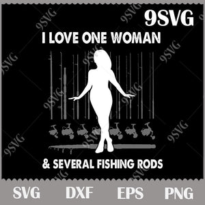 Download I Love One Woman Several Fishing Rods Svg Fishing Svg Love Fishing 9svg