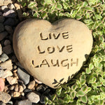 Live Love Laugh - Heart Spirit Stone