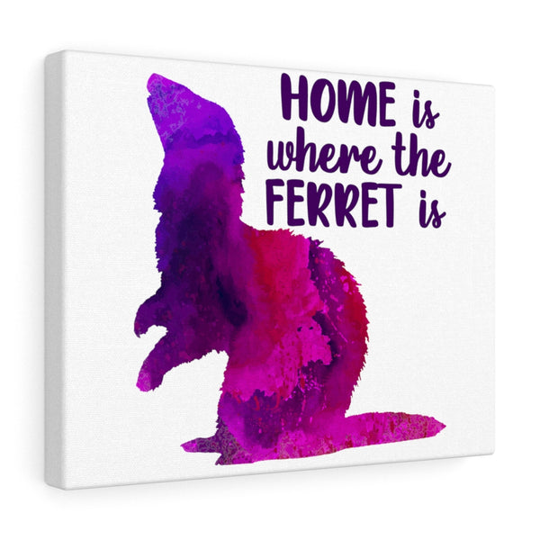 Home Is Where The Ferret Is ~ Fuschia Watercolor Print Canvas Ferret Art