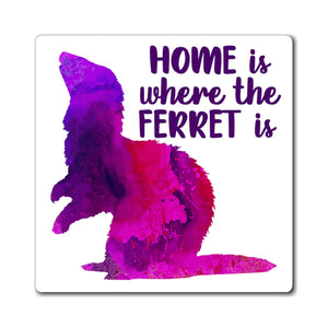 Home Is Where The Ferret Is ~ Purple Ferret Magnet