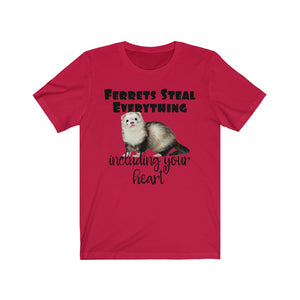 Ferrets Steal Everything Including Your Heart T-Shirt