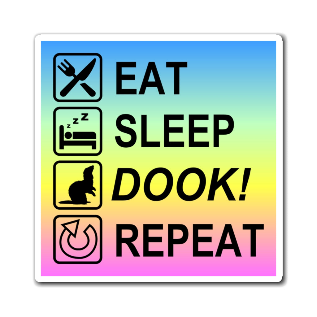 Eat Sleep Dook Repeat Fridge Magnet