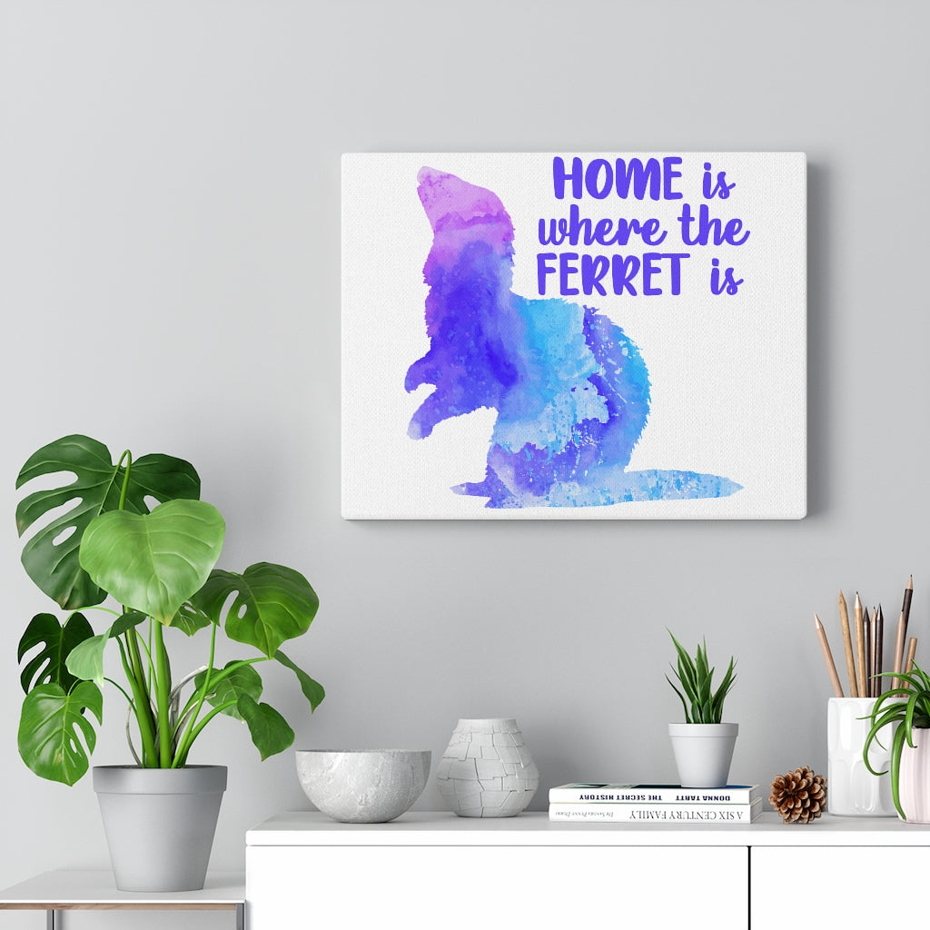 Home Is Where The Ferret Is ~ Blue Watercolor Print Canvas Ferret Art