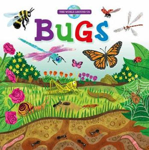 Bugs (The World Around Us)