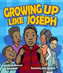 Growing Up Like Joseph (Soft Cover)