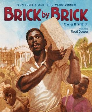 Brick by Brick by Charles R. Smith Jr. (Paperback)