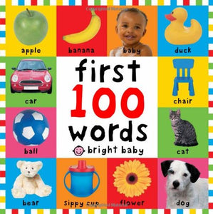 First 100 Words Bilingual : Primeras 100 palabras - Spanish-English Bilingual (Board Book)