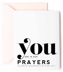 """You Are In Our Prayers"" Greeting Card"