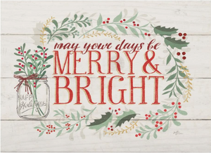 May Your Days Be Merry & Bright Wood Block