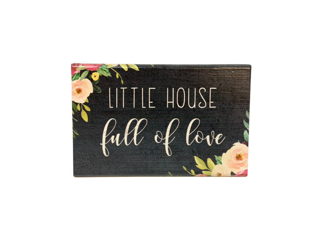 Little House Full of Love Wood Block
