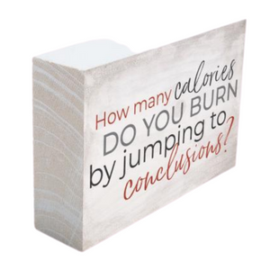 Burning Calories Wood Block
