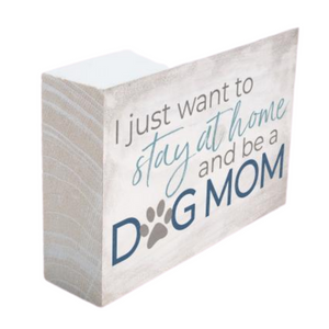 Dog Mom Wood Block