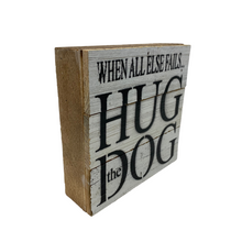 Load image into Gallery viewer, Hug the Dog Wood Block