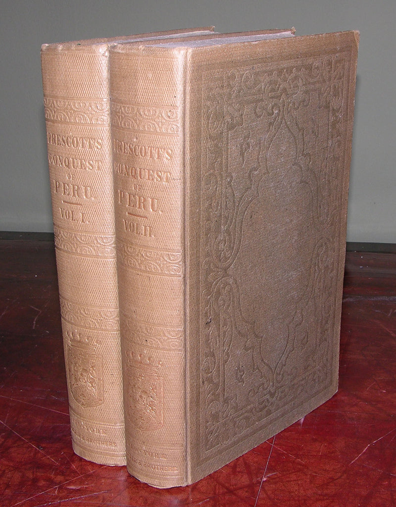 PRESCOTT, William H. (1796-1859). History of the Conquest of Peru. New York: Harper & Brothers, 1847.