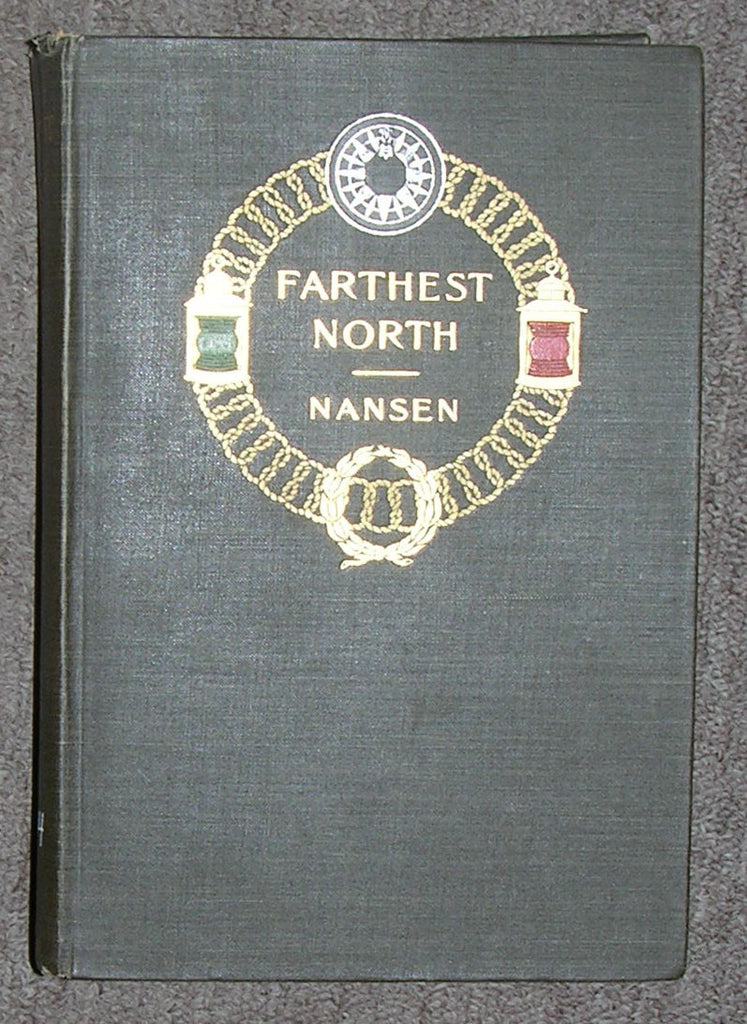 "NANSEN, Fridtjof (1861-1930). Farthest North: Being the Record of a Voyage of Exploration of the Ship ""Fram"" 1893-96 and of a Fifteen Months' Sleigh Journey by Dr. Nansen and Lieut. Johansen. New York: Harper & Brothers Publishers, 1897."