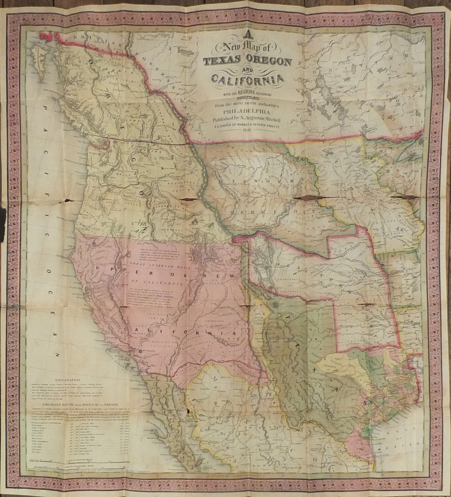 MITCHELL, Samuel Augustus (1790-1868). A New Map of Texas, Oregon, and California. Philadelphia: S. Augustus Mitchell, 1846.