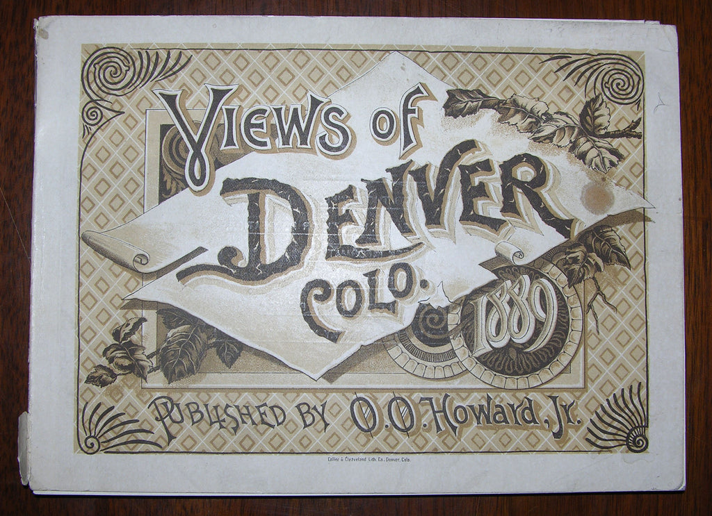 [DENVER]. View of Denver Colo. 1889. Denver: O.O. Howard, Jr., 1889.