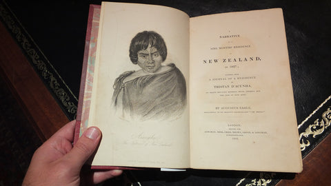 EARLE, Augustus (1793-1838). A Narrative of a Nine Months' Residence in New Zealand in 1827. London: Longman, Rees, Orme, Brown, Green & Longman, 1832.