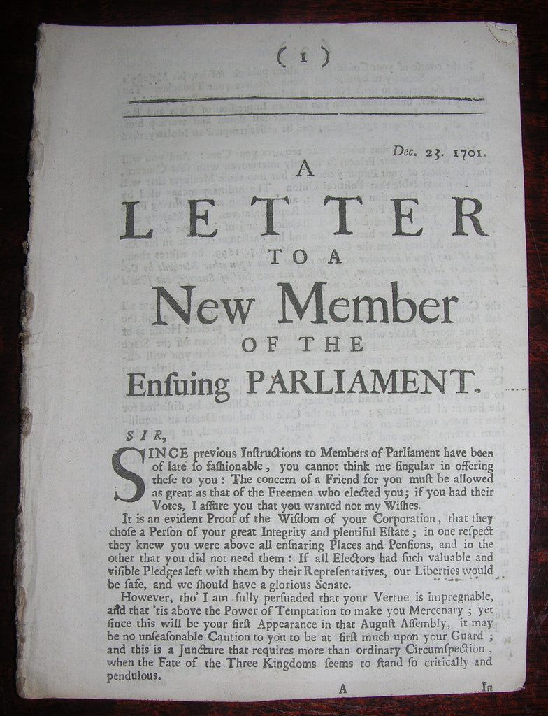 [DEFOE Daniel (1660-1731, sometimes attributed to)]. A Letter to a New Member of the Ensuing Parliament. 1702