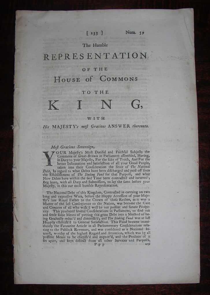 WALPOLE, Robert, first earl of Orford (1676–1745).The Humble Representation of the House of Commons to the King, with His Majesty's most Gracious Answer thereunto. London: R. Knaplock, 1728