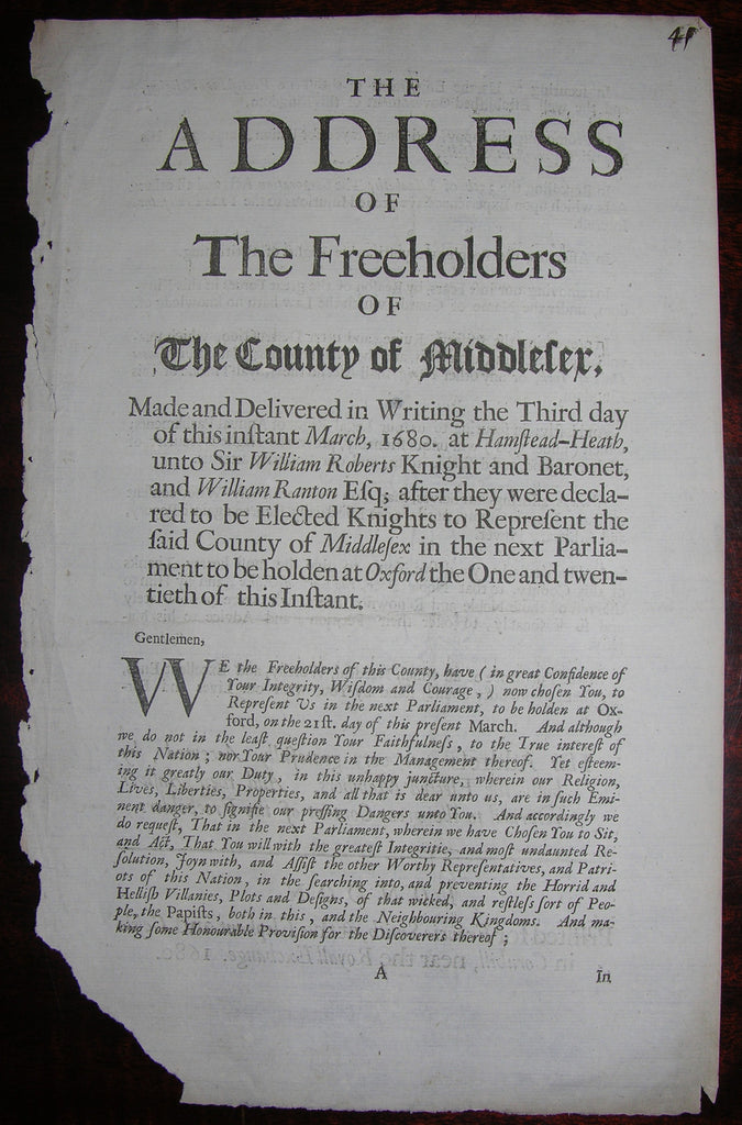 ROBERTS, Sir William (1638-1688). The Address of the Freeholders of the County of Middlesex... London: Francis Smith, 1680.