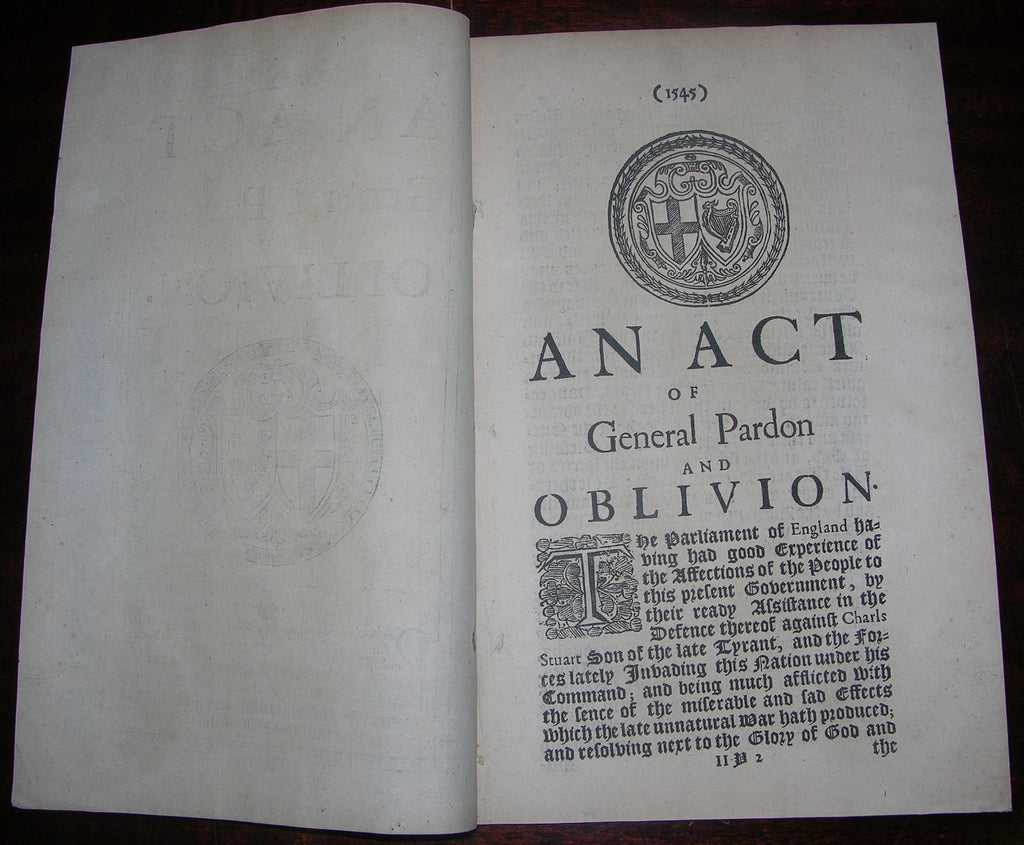 CROMWELL, Oliver (1599–1658). An Act of General Pardon and Oblivion. Tuesday the 24th of February. 1651. London: Printed by John Field, Printer to the Parliament of England, 1651.
