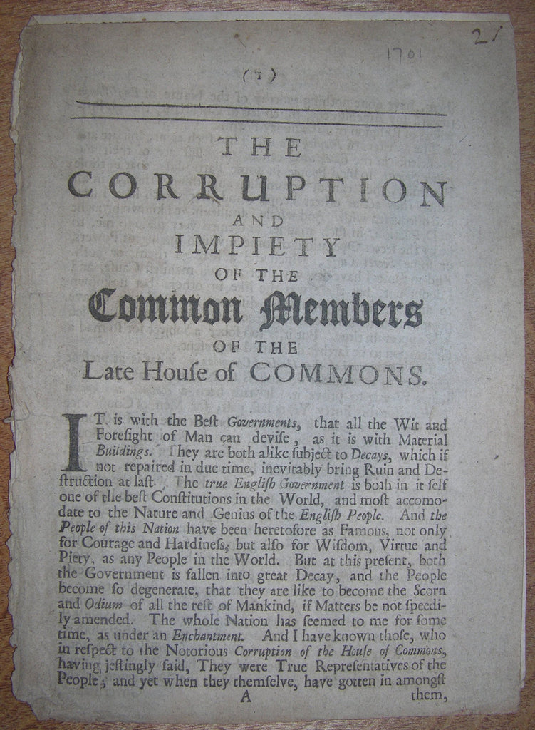 THE ACT OF SETTLEMENT. The Corruption and Impiety of the Common Members of the Late House of Commons. London: Printed in the Year 1701.