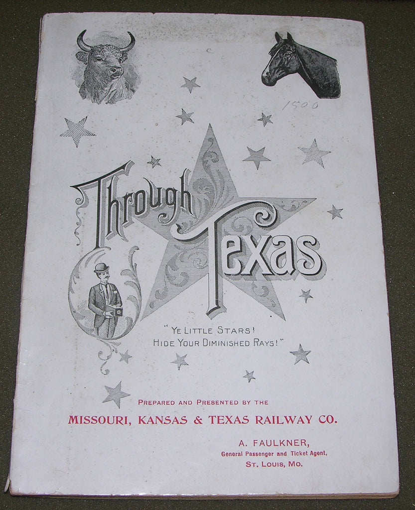 STEVENS, Walter B. (1848-1939). Through Texas: A Series of Interesting and Instructive Letters. St. Louis: Missouri, Kansas & Texas Railway Co, 1893.