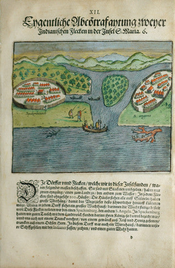 "De BRY, Johann Theodor, (1560-1623) and Johann Israel de Bry (1565-1609). Part III, Plate 12, Actual Mapping of two Indian Settlements in the Island G. Maria. From the ""Little Voyages"""
