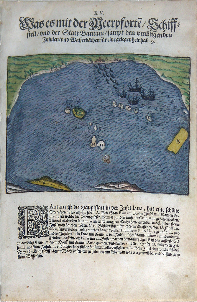 "De BRY, Johann Theodor, (1560-1623) and Johann Israel de Bry (1565-1609). Part III, Plate 15, The Locations of the Sea Strait, the Harbor, and the City Bantam Including the Surrounding Islands and Streams. From the ""Little Voyages"""