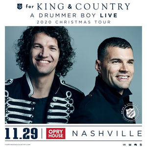 for King and Country; November 29th at 8pm Central