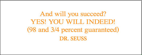 Dr. Seuss You Will Succeed Quote Removable/Reusable Vinyl Decal