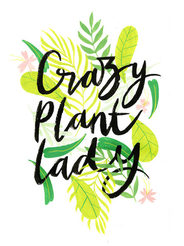 Crazy Plant Lady Illustrated Digital Print | A4