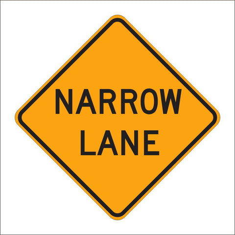 C12 (CA) NARROW LANE SIGN