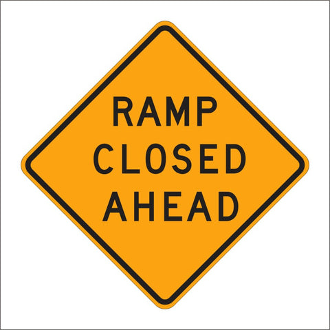 C19 (CA) ALTERNATE RAMP CLOSED AHEAD SIGN