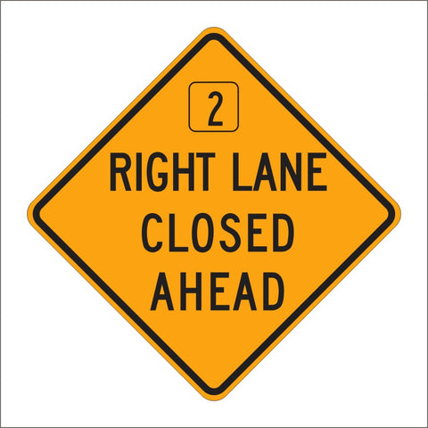 C20 (CA) RIGHT LANE CLOSED AHEAD SIGN
