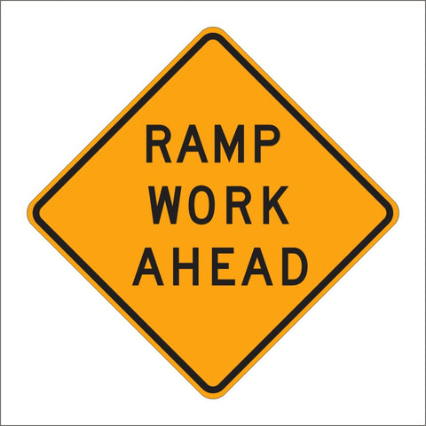 C23 (CA) ALTERNATE RAMP WORK AHEAD SIGN