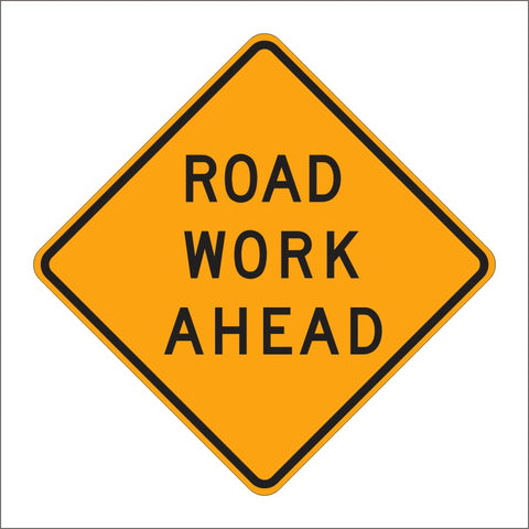 C23 (CA) ROAD WORK AHEAD SIGN
