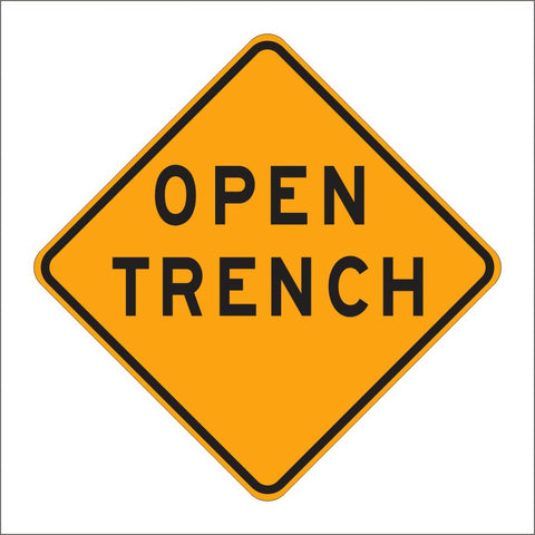 C27 (CA) OPEN TRENCH SIGN