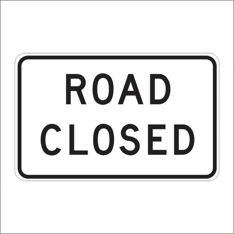 C2 (CA) ROAD CLOSED SIGN