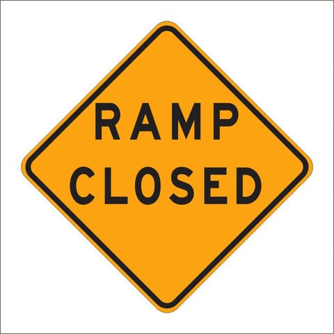 C30 (CA) ALTERNATE RAMP CLOSED SIGN