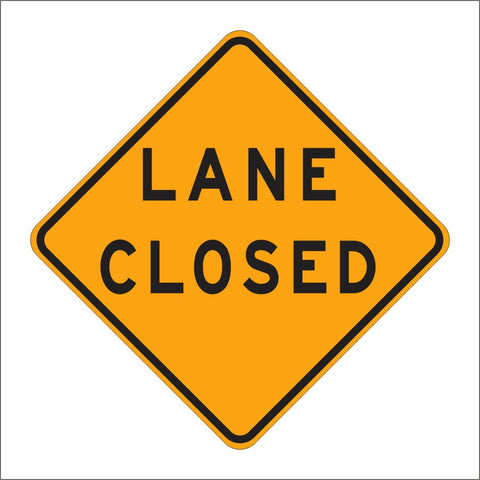 C30 (CA) LANE CLOSED SIGN