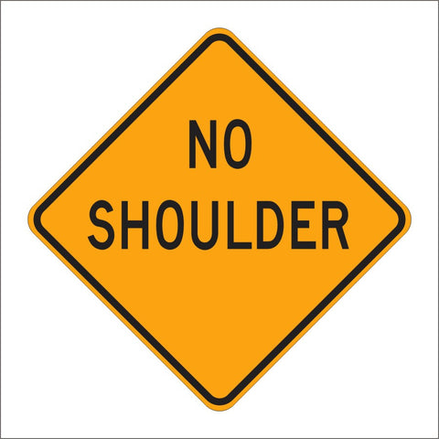 C31A (CA) NO SHOULDER SIGN
