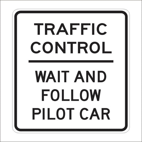 C37 (CA) TRAFFIC CONTROL SIGN