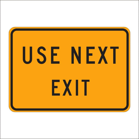 C38 (CA) USE NEXT EXIT SIGN