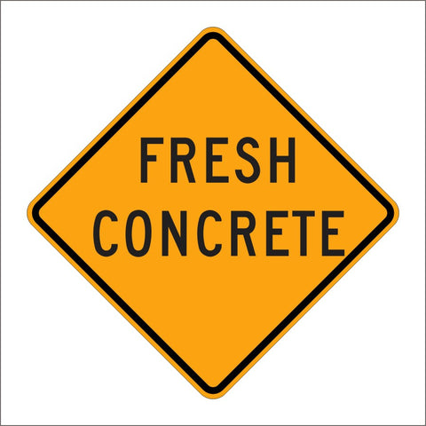 C43 (CA) FRESH CONCRETE SIGN