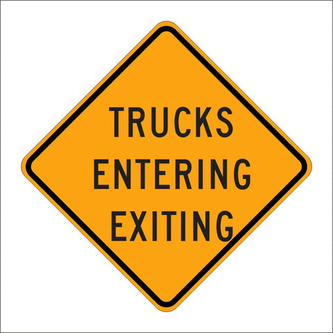 C44 (CA) TRUCKS ENTERING EXITING SIGN