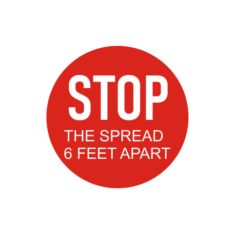 "FLOOR DECAL - 12"" ROUND - 6 FT - STOP THE SPREAD"